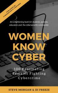 Buy Women Know Cyber by Steve Morgan on Amazon.com